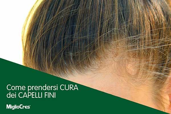 Come prendersi cura dei capelli fini