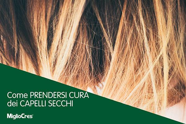 Come prendersi cura dei capelli secchi